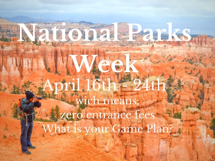 national parks week, national parks, us parks, 2016