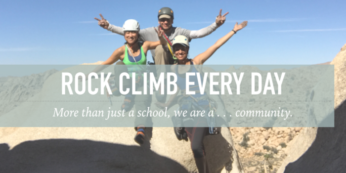 rock climb every day, outdoor climbing company, climbing school, climbing guides, joshua tree, joshua tree national park, los angeles, riverside, apple valley, big bear, climbing classes near me