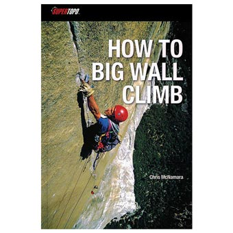 how to big wall climb, books, climbing walls